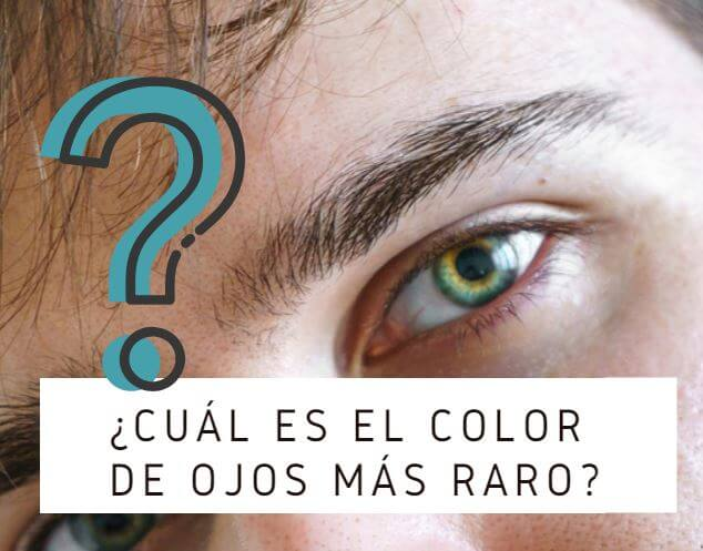 ¿Cuál Es El Color De Ojos Más Raro En Seres Humanos?